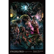 Overlord: Light Novel: Volume 6 The Men of the Kingdom Part II Hardcover