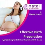 Effective Birth Preparation: Hypnobirthing for Birth in a Hospital or Birth Centre by Maggie Howell (CD-Audio, 2016)