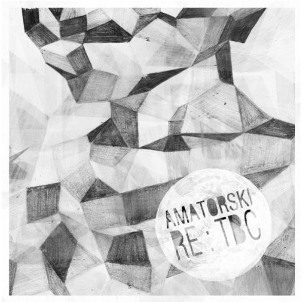 Amatorski - RE:TBC Vinyl