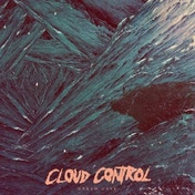 Cloud Control - Dream Cave Vinyl