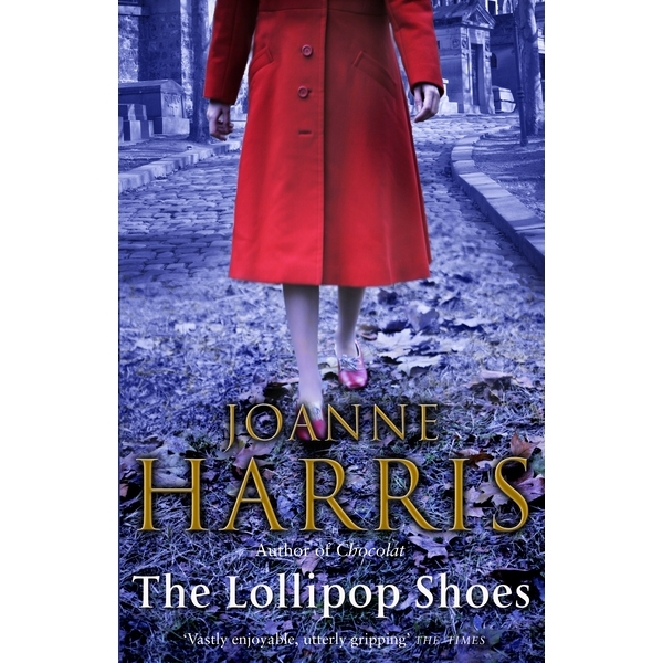 The Lollipop Shoes (US title is The Girl With No Shadow) Paperback - 21 April 2008