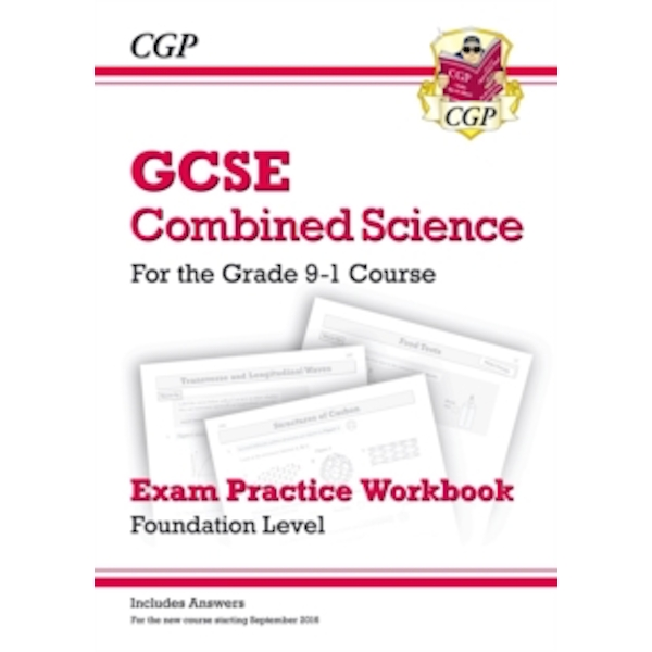 New Grade 9-1 GCSE Combined Science: Exam Practice Workbook (with Answers) - Foundation