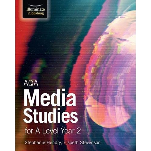 AQA Media Studies for A Level Year 2: Student Book  Paperback / softback 2018