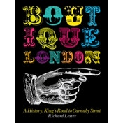 Boutique London : A History: King's Road to Carnaby Street