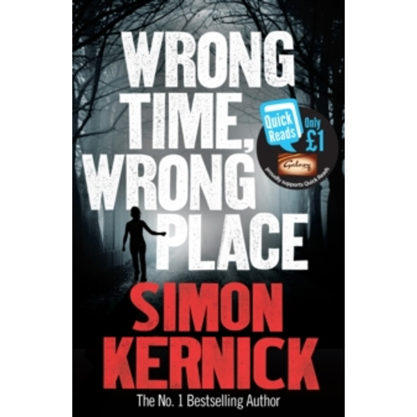 Wrong Time, Wrong Place by Simon Kernick (Paperback, 2013)
