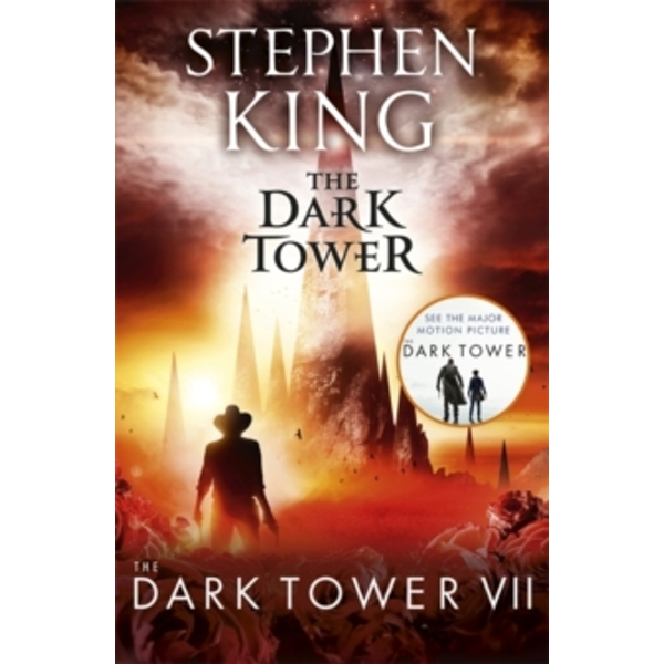 The Dark Tower VII: The Dark Tower : (Volume 7)