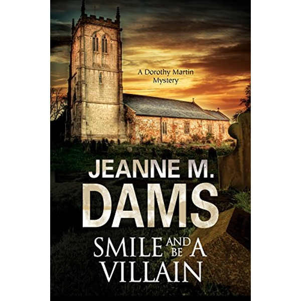 Smile and be a Villain by Jeanne M. Dams (Hardback, 2017)