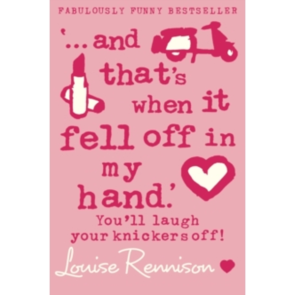 `... and that's when it fell off in my hand.' (Confessions of Georgia Nicolson, Book 5) by Louise Rennison (Paperback, 2005)