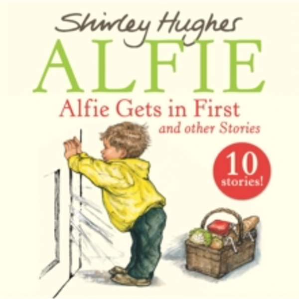 Alfie Gets in First and Other Stories by Shirley Hughes (CD-Audio, 2017)