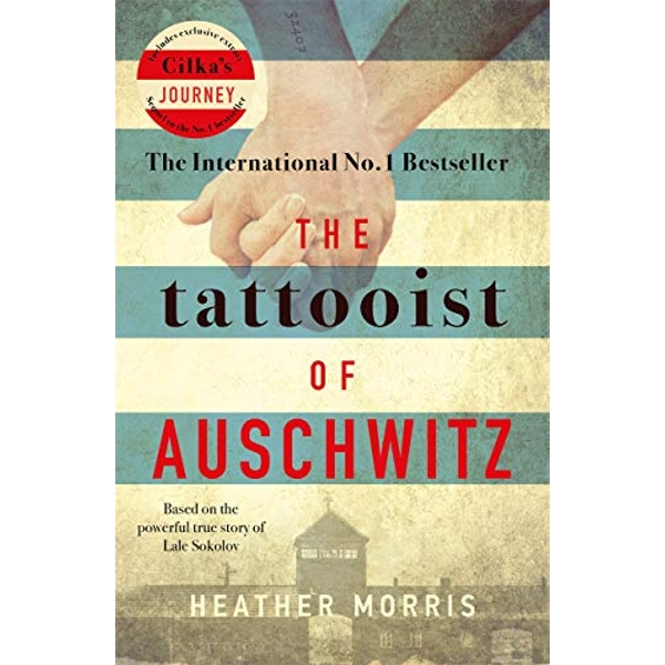 The Tattooist of Auschwitz the heart-breaking and unforgettable international bestseller Paperback / softback 2018