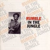 Soul Jazz Records Presents - Rumble In The Jungle Vinyl
