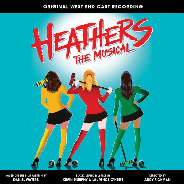 Heathers the Musical (Original West End Cast Recording) CD