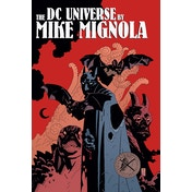 DC Universe By Mike Mignola Hardcover