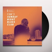 Fink - Fink's Sunday Night Blues Club, Vol. 1 Vinyl