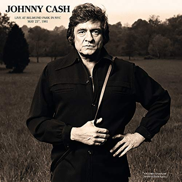 Johnny Cash - Live At Belmond Park In NYC May 23Rd. 1981 Vinyl