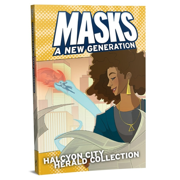Masks: Halcyon City Herald Collection Hardcover