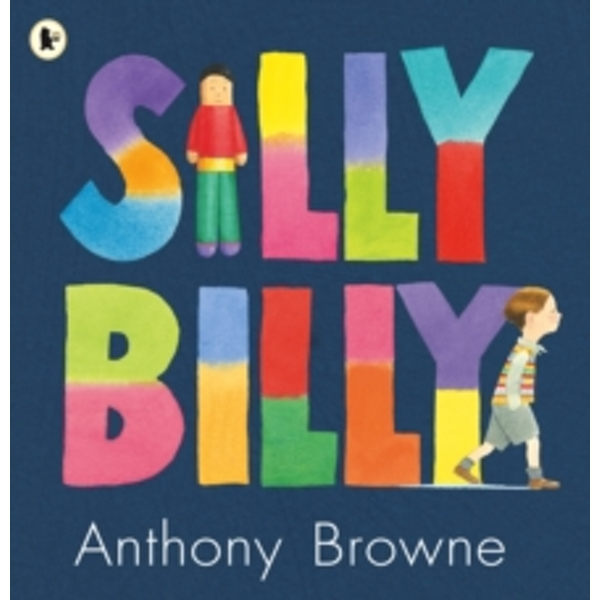 Silly Billy by Anthony Browne (Paperback, 2007)