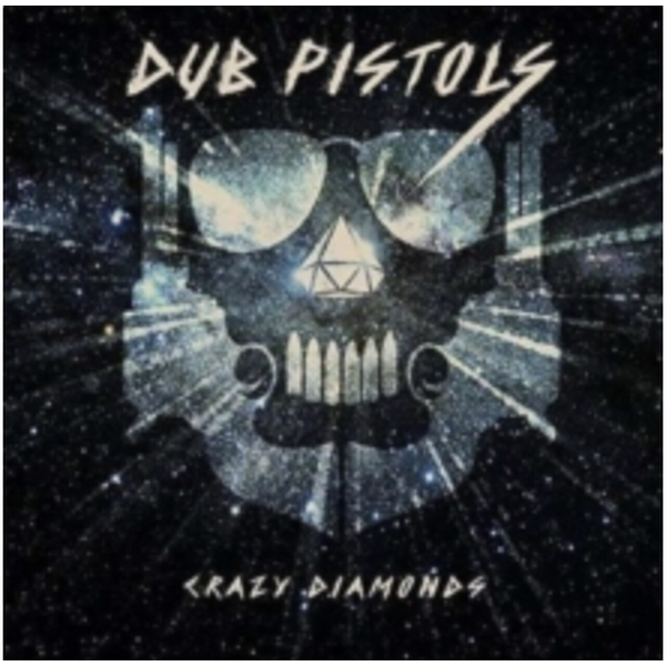 Dub Pistols - Crazy Diamonds Vinyl