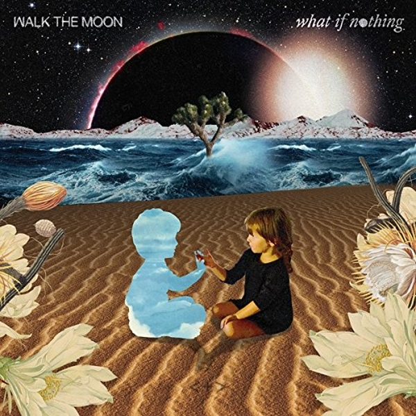 Walk The Moon - What If Nothing Vinyl