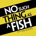 The QI Elves - No Such Thing As A Fish: Podcast Special (Plus First 52 Episodes) Vinyl