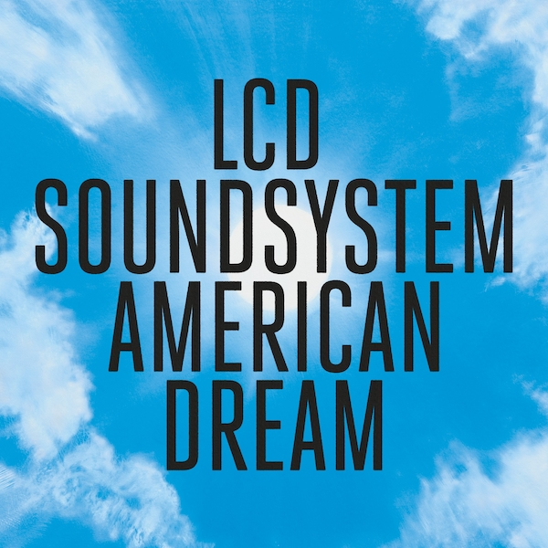 Lcd Soundsystem - American Dream Vinyl