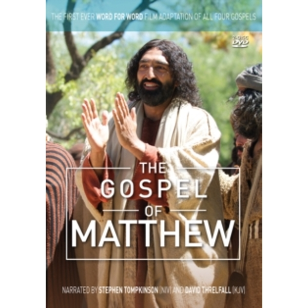 The Gospel of Matthew : The First Ever Word for Word Film Adaptation of All Four Gospels