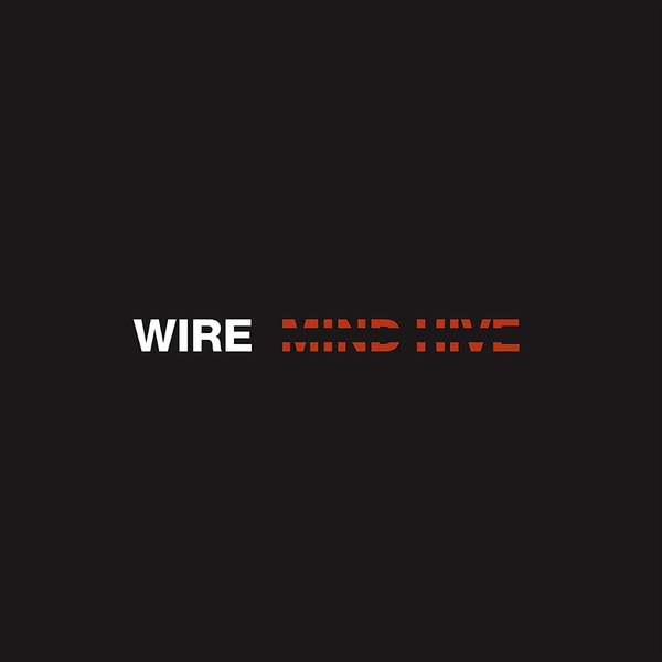 Wire – Mind Hive Limited Edition Vinyl