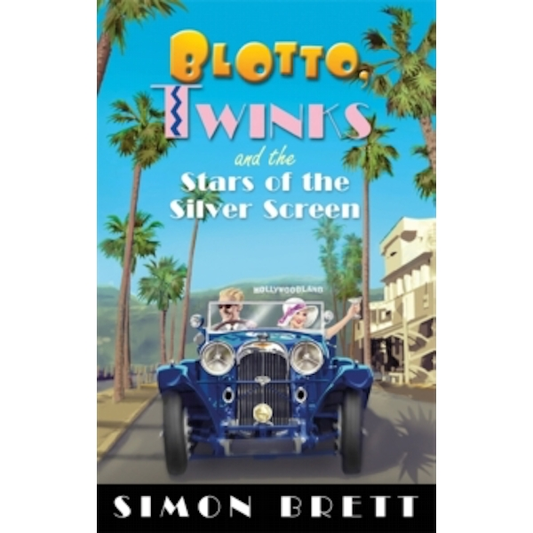Blotto, Twinks and the Stars of the Silver Screen Paperback
