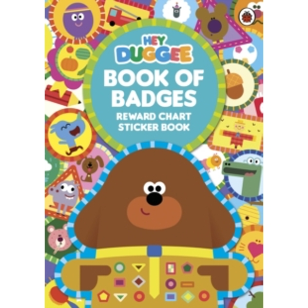 Hey Duggee: Book of Badges : Reward Chart Sticker Book