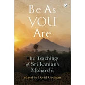 Be As You Are: The Teachings of Sri Ramana Maharshi by Sri Ramana Maharshi (Paperback, 1988)