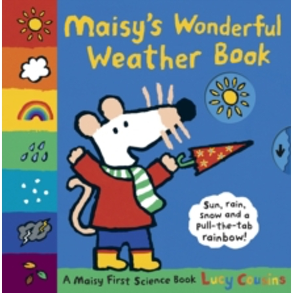 Maisy's Wonderful Weather Book by Lucy Cousins (Hardback, 2011)