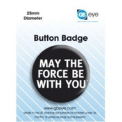 Star Wars May The Force Be With You Badge