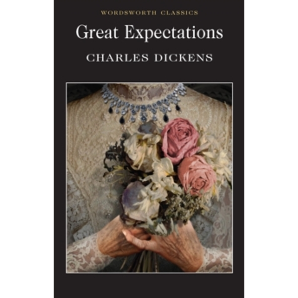 Great Expectations (Wordsworth Classics) Paperback