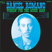 Daniel Romano - Workin' For The Music Man Vinyl