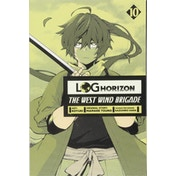 Log Horizon: The West Wind Brigade, Vol. 10 Paperback