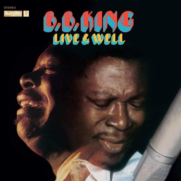 B.B. King - Live & Well (Deluxe Edition) Vinyl