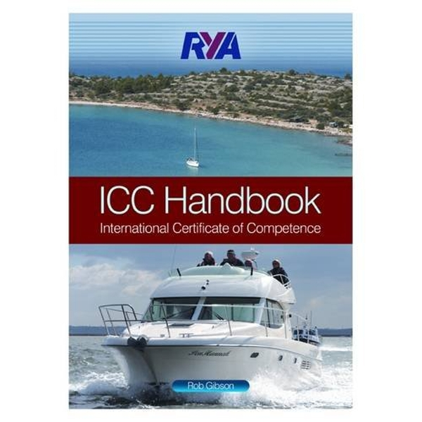 RYA ICC Handbook: International Certificate of Competence by Rob Gibson (Paperback, 2008)
