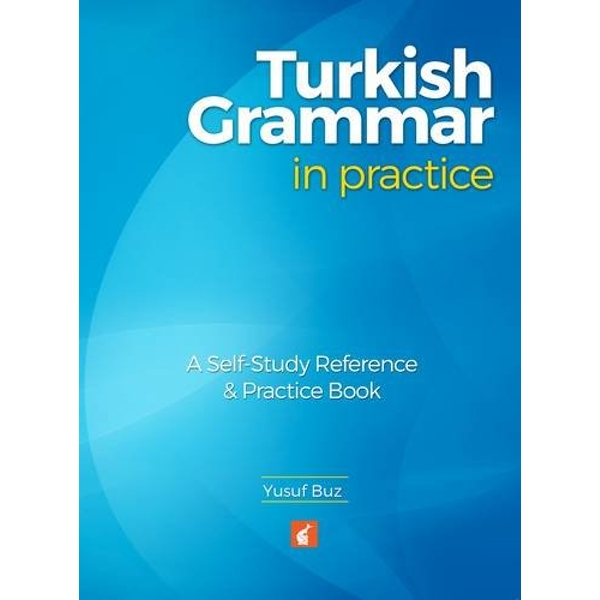 Turkish Grammar in Practice by Yusuf Buz (Paperback, 2016)