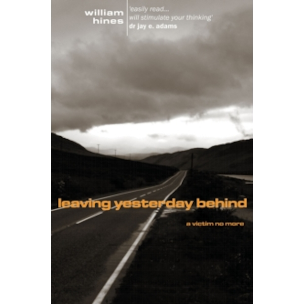 Leaving Yesterday Behind : A Victim No More