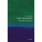 The Quakers: A Very Short Introduction by Dr. Pink Dandelion (Paperback, 2014)