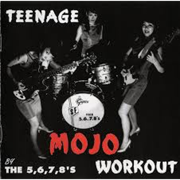 The 5.6.7.8's ‎– Teenage Mojo Workout Vinyl