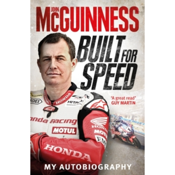 Built for Speed by John McGuinness (Hardback, 2017)