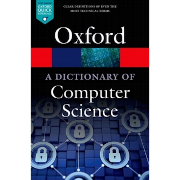 A Dictionary of Computer Science by Oxford University Press (Paperback, 2016)