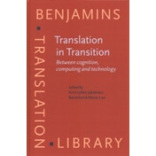 Translation in Transition : Between cognition, computing and technology : 133