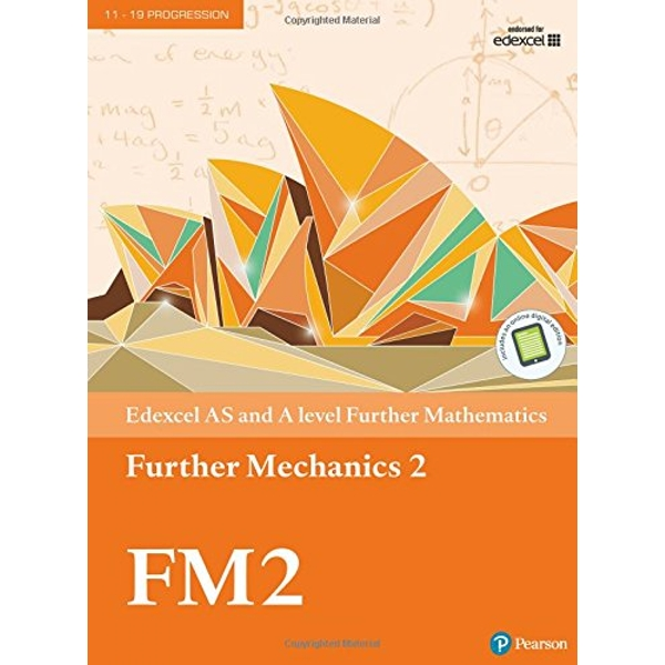 Edexcel AS and A level Further Mathematics Further Mechanics 2 Textbook + e-book  Mixed media product 2017