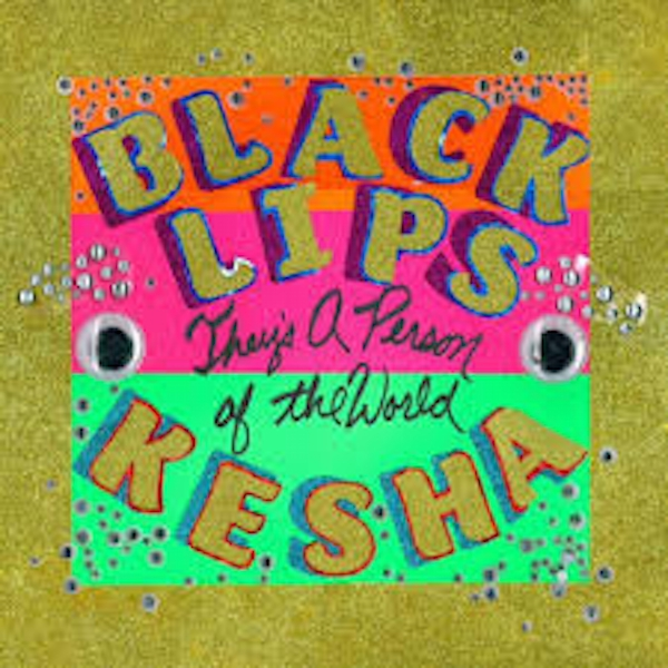 The Black Lips / Kesha ‎– They's A Person Of The World Vinyl