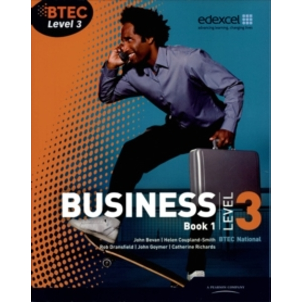 BTEC Level 3 National Business Student Book 1 by Catherine Richards, John Bevan, Rob Dransfield, John Goymer (Paperback, 2010)