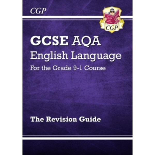 New GCSE English Language AQA Revision Guide - For the Grade 9-1 Course by CGP Books (Paperback, 2015)