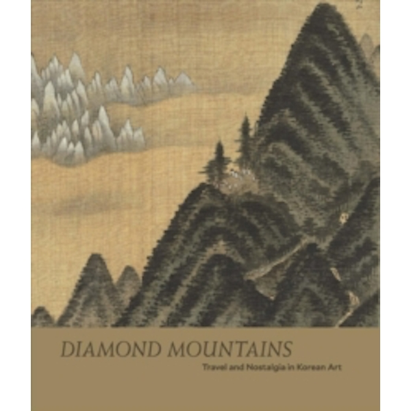 Diamond Mountains - Travel and Nostalgia in Korean Art