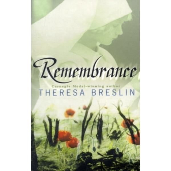 Remembrance by Theresa Breslin (Paperback, 2003)